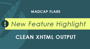 New Feature Highlight: Clean XHMLT Output