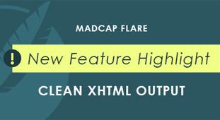 New Feature Highlight: Clean XHMLT Output