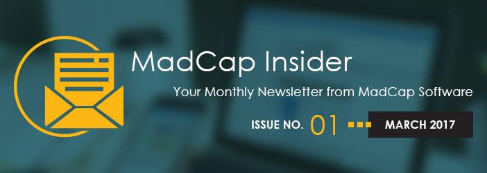MadCap Insider, Issue No. 1