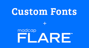 Using Google Fonts in a MadCap Flare Project