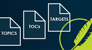 Topics, TOCs and Targets: Three Essential File Types