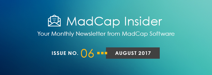 MadCap Insider, Issue No. 6, August 2017