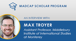 MadCap Scholar Program Series: An Interview with Max Troyer