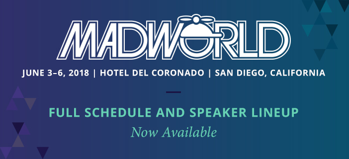 MadWorld 2018 Full Schedule and Speaker Lineup Now Available