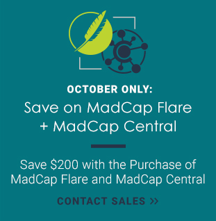 Save on the Purchase of MadCap Flare and MadCap Central