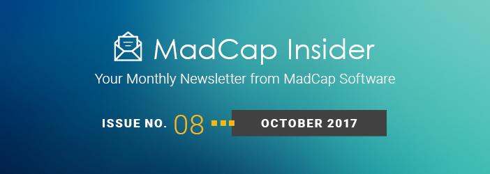 MadCap Insider, Issue No. 8, October 2017